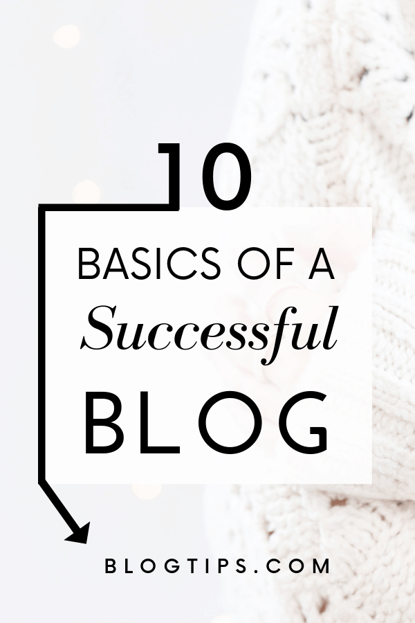 10 Blog Tips To Start A Successful Blog #blogging #blogtips #blogbasics #successfulblog BlogTips.com