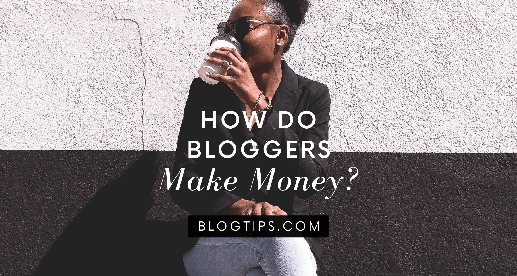 How do bloggers make money making money from a blog make money online BlogTips.com