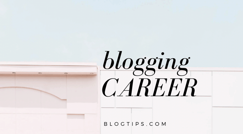 Your blogging career can be a reality