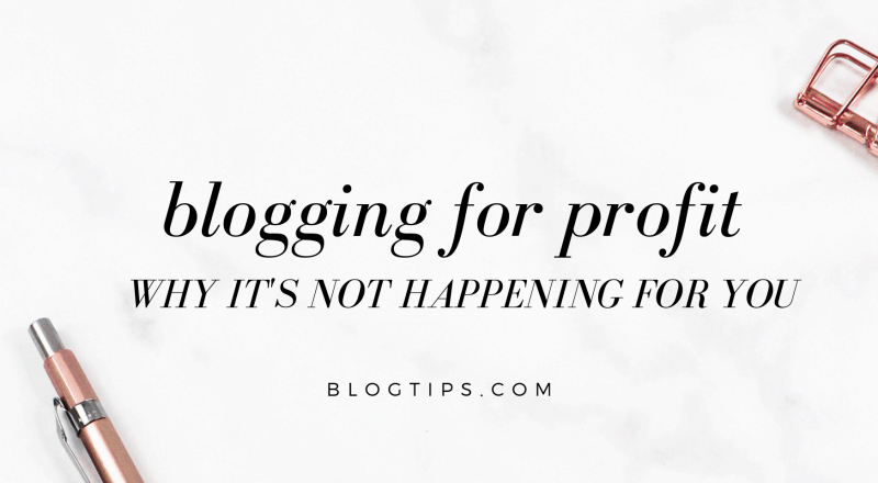7 Blogging For Profit Mistakes Why Your Blog Isn't Making Money