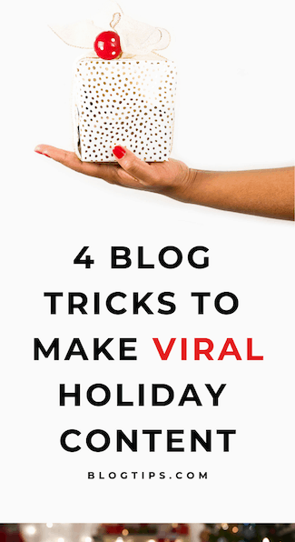 SEO Tricks To Get Holiday Blog Content Ranked And Seen go viral